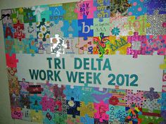 During work week/pre-rush, have each member of the chapter decorate a puzzle piece.  Love this sisterhood activity!