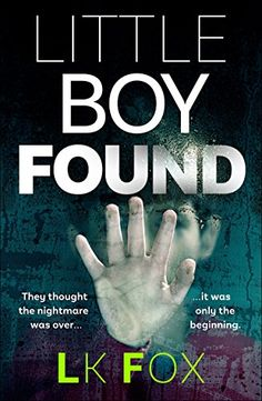 Little Boy Found: They thought the nightmare was over...i... https://www.amazon.co.uk/dp/B06XJ5G9CH/ref=cm_sw_r_pi_dp_x_McO6yb5519RX9
