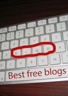 Best free blogging platforms and advice on starting a blog for your business