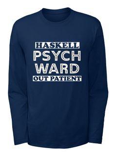 Haskell Oklahoma Psych Ward Funny Hall.. Navy Long Sleeve T-Shirt Front