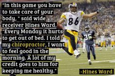 Hines Ward on Chiropractic Care