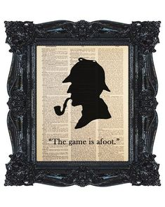 The Game is afoot Sherlock Holmes  Quote Dictionary Print, Antique Book Art, Recycled/Upcycled, Old Dictionary Book Page, 8 x 10 Print