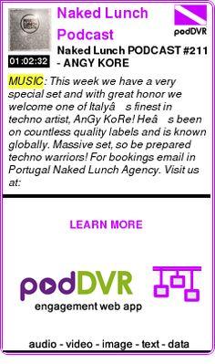 #MUSIC #PODCAST  Naked Lunch Podcast    Naked Lunch PODCAST #211 - ANGY KORE    LISTEN...  http://podDVR.COM/?c=b9372a6d-870e-b0c9-c94d-5bdd38edadf8