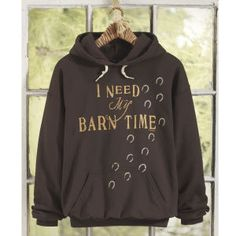 Barn Time Hoodie - Horse Themed Gifts, Clothing, Jewelry and Accessories all for Horse Lovers | Back In The Saddle