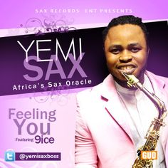Sax Records Entertainment presents a brand new single from African Sax Oracle, Yemi Sax titled 'Feeling You' featuring highly acclaimed Artistes, 9ice. This tune is live and we hope you enjoy it just as much as we have…