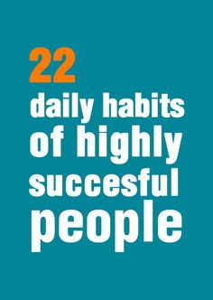 22 daily habits of highly successful people