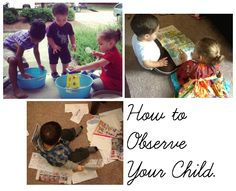 The Montessori Method - Observing your child