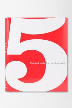 5: Where Will You Be 5 Years From Today? By Dan Zadra, Kobi Yamada & Kristel Wills