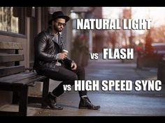 Natural Light vs Flash vs High Speed Sync: See the Difference
