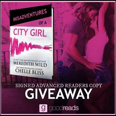 Enter to win 1 of 10 SIGNED HARDBACK ARCs of Misadventures of a City Girl