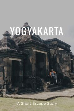 Yogyakarta, a short escape.