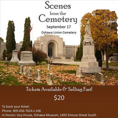 Scenes from the Cemetery is a theatrical tour of Union Cemetery. Tickets are selling fast! $20 each. Contact the #oshawamuseum to book your spot! #Oshawa #ouroshawa #cemetery #localtheatre