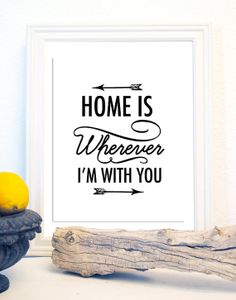 Home is Wherever I'm With You Print by BCprints on Etsy, $11.00