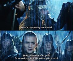 Lord of the Rings, i love when Gimili laughs at the fact that Legolas made a joke