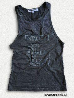 INHALE THE GOOD SHIT EXHALE THE BULLSHIT yoga junkie – Reverence Apparel Athleisure Yoga Clothing and Motivational Workout Clothes for Women