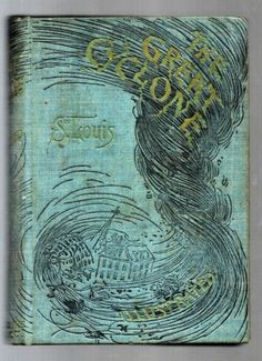 1896 First Edition The Great Cyclone St Louis Antique Book w Photos Hurricane Vintage Book Covers, Vintage Books, Old Books, Antique Books, Book Cover Art, Book Art, Beautiful Cover, Tornadoes, Bookbinding