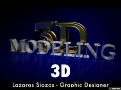 3D by Lazaros Siozos via slideshare