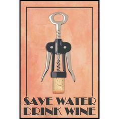 USA Save Water Drink Wine