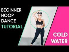 Tutorial : Major Lazer : Cold Water : Beginner Hoop Dance Workout : Hoop Love Your Body - YouTube