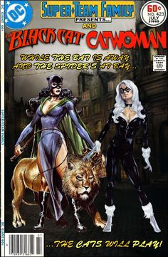Super-Team Family: The Lost Issues!: The Black Cat and #Catwoman (Part One)