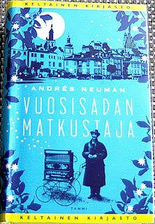 Kirja vieköön!: Andrés Neuman - Vuosisadan matkustaja