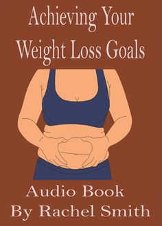 Whether you tried to lose weight before or planning to lose now, this audio book DOWNLOAD Weight Loss Goals, Weight Gain, Rachel Smith, Trying To Lose Weight, How To Stay Healthy, Audio Books, How To Plan, Contents, Things To Sell