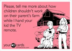 Children today....TRUTH!   Yeah Austin Stallings please tell me why again that I shouldnt work on my families dairy farm!!!!!!!!!! #youdontknownothingaboutfarming!