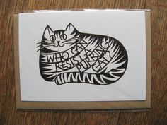 'Who can resist a purring cat?' A6 card by Christine Green