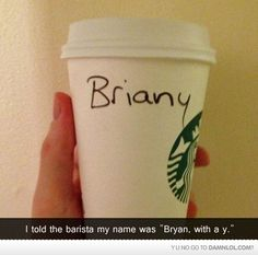 It's Brian, With A Y