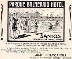 Resultado de imagem para fotos antigas de Santos