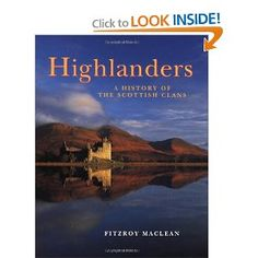 Highlanders: A History of the #Scottish Clans: Fitzroy MacLean: 9780670866441: Amazon.com: Books  http://www.amazon.com/gp/product/067086644X/ref=as_li_qf_sp_asin_il_tl?ie=UTF8=1789=9325=067086644X=as2=thscinam-20