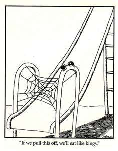Only spiders in The Far Side are okay in my world...