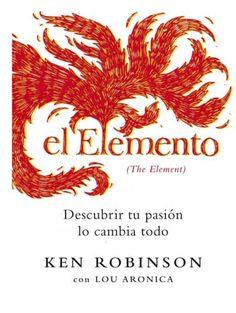 Lectura El elemento (Descubrir tu pasión lo cambia todo):