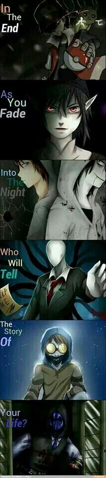 In the end as you fade into the night, who will tell the story of your life?, text, sad, Red, Ben Drowned, Homicidal Liu, Jeff the Killer, Slenderman, Ticci Toby, Eyeless Jack, Black Veil Brides; Creepypasta