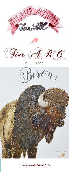 B - Bison ist schon bei meiner Mitmach-Aktion dem Tier-ABC dran. Kaum zu glauben, dass schon wieder ein Monat vorbei ist. Tier Abc, Monat, Lettering, Movie Posters, Art, Hands On Activities, Drawing Animals, Art Background, Film Poster