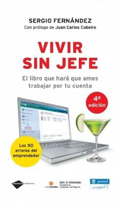 Vivir Sin Jefe (Empresa): Amazon.es: Sergio Fernández López: Libros The Book Of You, Any Book, This Book, Personalized Books, Books To Read Online, You Are Invited, Albert Einstein, Confessions, Nonfiction