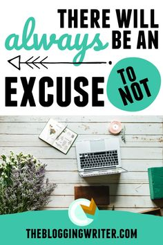 There will always be an excuse to not.