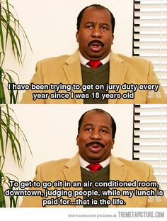 Jury duty is the life…from The Office
