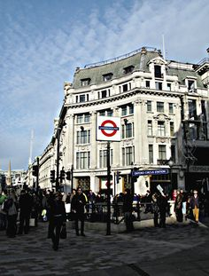 Oxford Circus Station, London ~ Loved this street but hated the crowds!