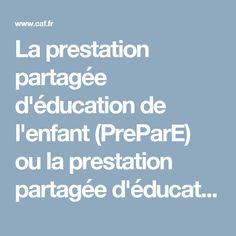 La prestation partagée d'éducation de l'enfant (PreParE) ou la prestation partagée d'éducation de l'enfant majorée (PreParE majorée) | caf.fr Infancy, Pregnancy, Kid, Bebe, Mom