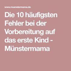 Die 10 häufigsten Fehler bei der Vorbereitung auf das erste Kind - Münstermama