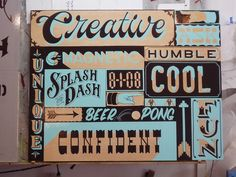 New Bohemia Signs, in San Francisco? They are some legit sign-painter folks.