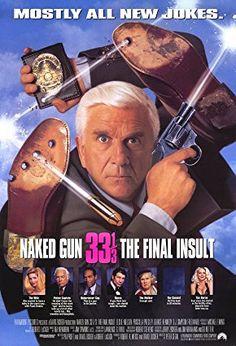 THE NAKED GUN 33-1/3:  THE FINAL INSULT (1994) - Leslie Nielsen