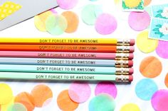 $10/6 Don't Forget to be Awesome pencil set, Set of 6 Hex Pencils, Gold Foil Pencils, Engraved Pencils, Stocking Stuffer, Personalized Pencils