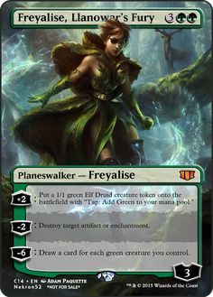 Freyalise, Llanowar's Fury If you have any suggestions for a card you would like to see let me know.