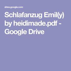 Schlafanzug Emil(y) by heidimade.pdf - Google Drive