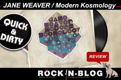 @ROCKnBLOG - QUICK & DIRTY: JANE WEAVER / Modern Kosmology [Review] https://nixschwimmer.blogspot.com/2017/08/quick-dirty-jane-weaver-modern-kosmology.html