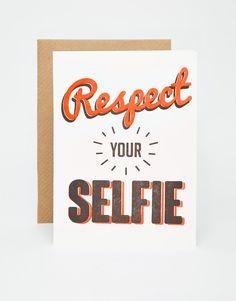 Letterpress+Respect+Your+Selfie+Card