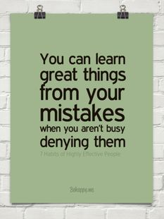 Learning from your mistakes by 7 Habits of Highly Effective People