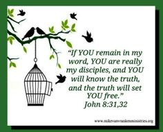 Find truth and freedom in his Word.